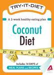 Try-It Diet: Coconut Oil Diet