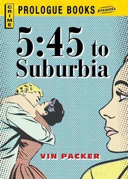 5:45 to Suburbia