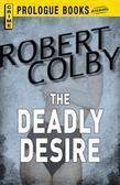 The Deadly Desire