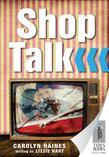 Shop Talk