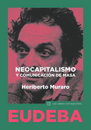 Neocapitalismo y comunicación de masa