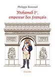 Mohamed Ier, empereur des Français