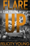 Flare-up: a tense, taut mystery