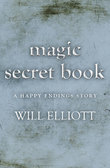The Magic Secret Book - A Happy Ending Story
