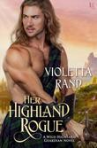 Her Highland Rogue: A Wild Highland Guardian Novel