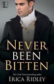 Never Been Bitten