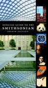 Official Guide to the Smithsonian, 4th Edition