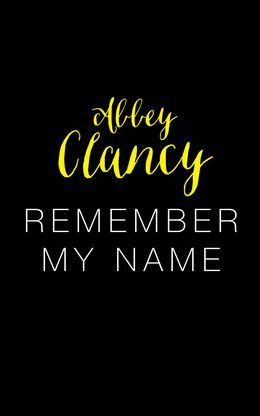 Remember My Name: A glamorous story about chasing your dreams