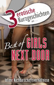"3 erotische Kurzgeschichten aus: ""Best of Girls Next Door"""