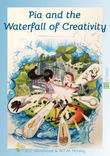Pia and the Waterfall of Creativity (eBook Classic)
