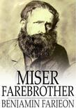 Miser Farebrother: A Novel
