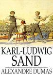 Karl-Ludwig Sand: Celebrated Crimes