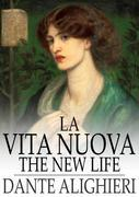 La Vita Nuova: The New Life