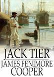 Jack Tier: Or, The Florida Reef