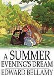 A Summer Evening's Dream