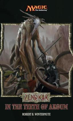 Zendikar: In the Teeth of Akoum: A Magic: The Gathering Set Novel