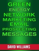 Green Energy Network Marketing Email Prospecting Messages