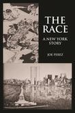 The Race : A New York Story