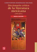 Diccionario crítico de la literatura mexicana (1955-2011)