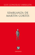 Semblanza de Martín Cortés