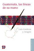 Guatemala, las líneas de su mano