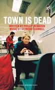 Town Is Dead