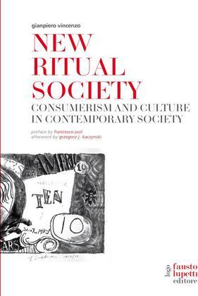 New Ritual Society. Consumerism and culture in contemporary society