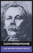Conversations with Arthur Conan Doyle