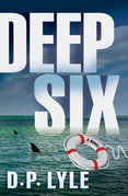 Deep Six: A Novel