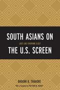 South Asians on the U.S. Screen: Just Like Everyone Else?