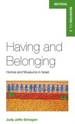 Having and Belonging: Homes and Museums in Israel