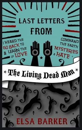 Last Letters From a Living Dead Man