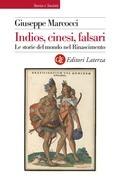 Indios, cinesi, falsari