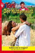 Toni der Hüttenwirt 98 - Heimatroman