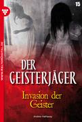Der Geisterjäger 15 - Gruselroman