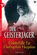 Der Geisterjäger 14 - Gruselroman