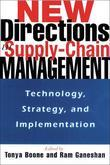 New Directions in Supply Chain Management: Technology, Strategy, & Implementation