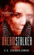 Dreamstalker: A Dreamstrider Novel