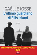 L'ultimo guardiano di Ellis Island
