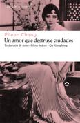 Un amor que destruye ciudades