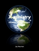 X-ministry: A Guide for Christian World Changers