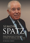 Simon Spatz: From Holocaust to Halifax, A Story of Survival and Success