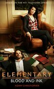 Elementary: Blood and Ink