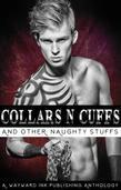 Collars 'N' Cuffs: A Wayward Ink Publishing Anthology