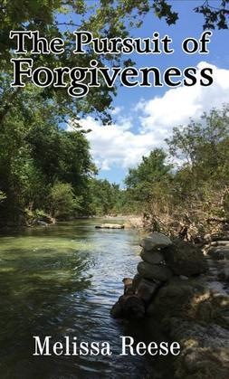 The Pursuit of Forgiveness