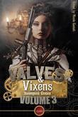 Valves & Vixens Volume 3: Steampunk Erotica