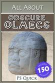 All About: Obscure Olmecs