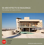 50 Architects 50 Buildings: The buildings that inspire architects