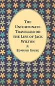 The Unfortunate Traveller or the Life of Jack Wilton