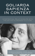 Goliarda Sapienza in Context: Intertextual Relationships with Italian and European Culture